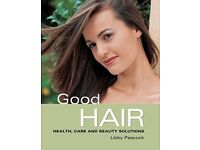 Good Hair: Health Care and Beauty Solutions