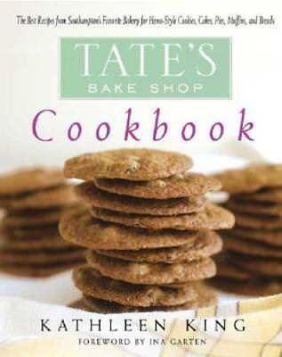 Tate's Bake Shop Cookbook: The Best Recipes from Southampton's Favorite (Best Ina Garten Cookbook)