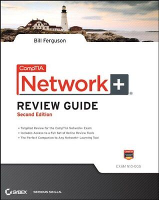 CompTIA Network+ Review Guide: Exam: N10-005 Comptia Network+ Review Guide