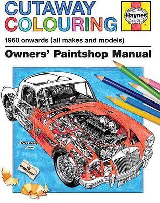 Haynes Cutaway Colouring Book by Haynes 9781785210693 (Paperback, 2015)