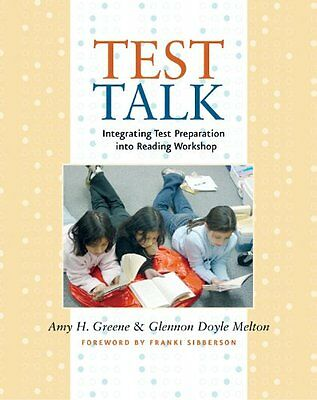 Test Talk: Integrating Test Preparation into Reading Workshop by Glennon Doyle