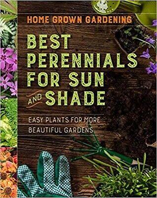 Best Perennials for Sun and Shade (Home Grown Gardening), Houghton Mifflin