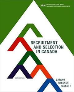 Recruitment and Selection in Canada (6th Edition) - Catano
