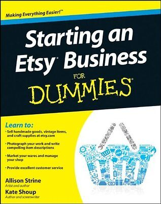 Starting An Etsy Business For Dummies  Pb  By Kate Shoup
