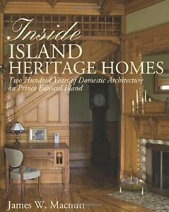 Inside Island Heritage Homes: Two Hundred Years of Domestic Arch