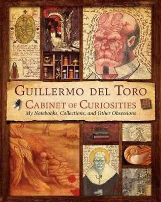 Guillermo Del Toro Cabinet of Curiosities : My Notebooks, Collections, and Ot... for sale  Waukegan
