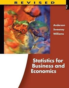 Statistics for Business and Economics by David R. Anderson, Thomas A. Williams a
