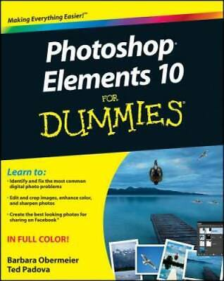 Photoshop Elements 10 For Dummies - Paperback By Obermeier, Barbara - VERY GOOD