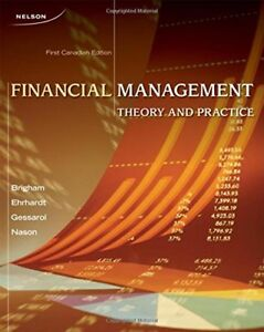 Financial Management Theory and Practice First Canadian Edition