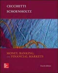 Money, Banking and Financial Markets by Stephen G. Cecchetti, Kermit L. Schoenh…