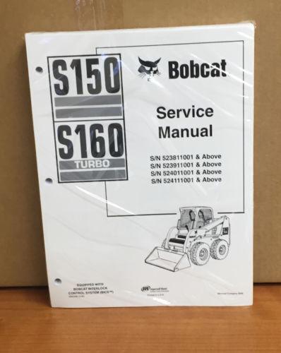 Bobcat S150 S160 Skid Steer Loader Service Manual Shop Repair Book 6902498