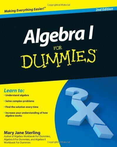 Algebra I For Dummies By Sterling, Mary Jane