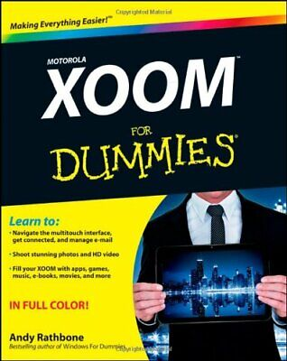 Motorola Xoom For Dummies by Rathbone, Andy Paperback Book The Cheap Fast Free