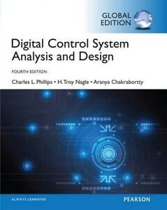 Digital Control System Analysis & Design  4e by Charles L. Phillips,Troy Nagle