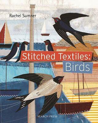 Cucito Prodotti Tessili: Uccelli Da Rachel Sumner,Nuovo Libro ,Gratuito & ,(