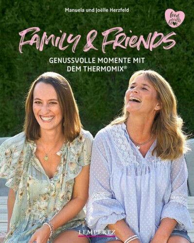 Family and Friends von Manuela Herzfeld; Joëlle Herzfeld (Buch) NEU