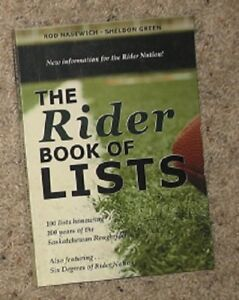 The Rider Book of Lists - 100 Years of Saskatchewan Roughriders