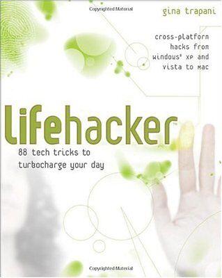 Lifehacker  88 Tech Tricks To Turbocharge Your Day