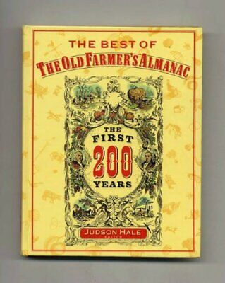 The Best of the Old Farmer s Almanac  The First 200