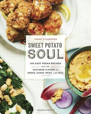 SWEET POTATO SOUL: 100 Easy Vegan by Jenne -