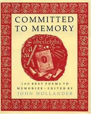 Committed to Memory: 100 Best Poems to