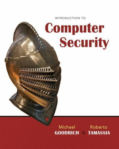 Introduction To Computer Security: By Michael Goodrich, Roberto Tamassia 1