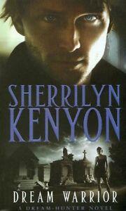Dream Warrior (Dark-Hunter World),Sherrilyn Kenyon