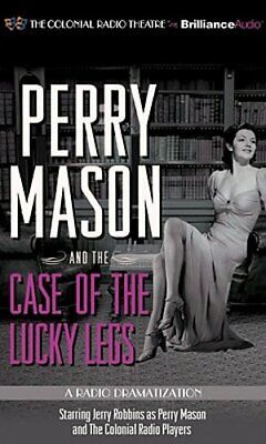 Perry Mason and the Case of the Lucky Legs: A Radio Dramatization by
