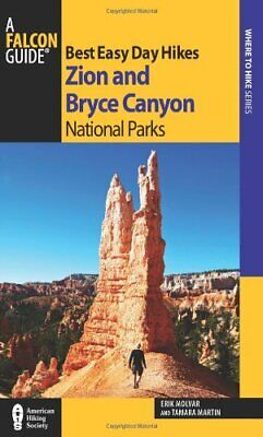 Best Easy Day Hikes Zion and Bryce Canyon National Parks  Best Easy (Best Zion Day Hikes)