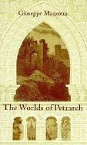 The Worlds of Petrarch, Giuseppe Mazzotta