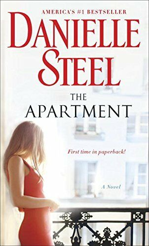 The Apartment: A Novel By Danielle Steel