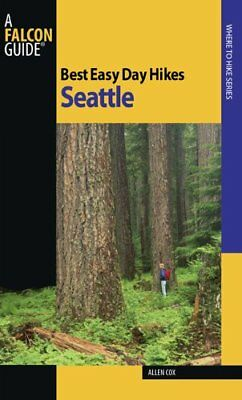 Best Easy Day Hikes Seattle (Best Easy Day Hikes