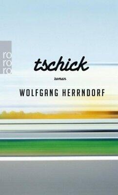 Tschick von Wolfgang Herrndorf (Taschenbuch) NEU