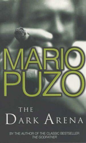The Dark Arena,Mario Puzo
