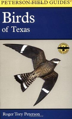 A Field Guide to the Birds of Texas: and Adjacent States (Peterson Field Guid…