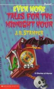 Even More Tales for the Midnight Hour (Point) Stamper, Judith Bauer Paperback