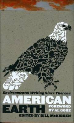 American Earth: Environmental Writing Since Thoreau (Library of America) - GOOD