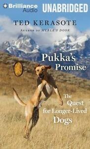 Pukka-039-s-Promise-The-Quest-for-Longer-Lived-Dogs-by-Ted-Kerasote-2013-CD-Una