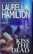 Laurell K Hamilton Kiss The Dead