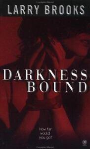 Darkness Bound Brooks, Larry Mass Market Paperback