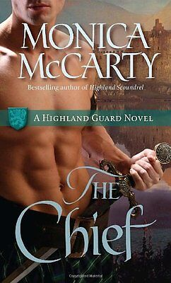The Chief  A Highland Guard Novel By Monica Mccarty