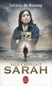 Le Livre De Poche Elle S Appelait Sarah By Tatiana De Rosnay 2010 Paperback