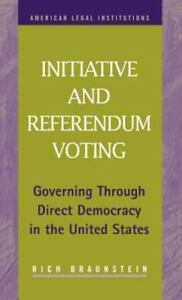 Initiative-and-Referendum-Voting-Governing-Through-Direct-Democracy-in-the