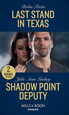 Last Stand In Texas: Last Stand in Texas / Shadow Point Deputy (Mills & Boon Her