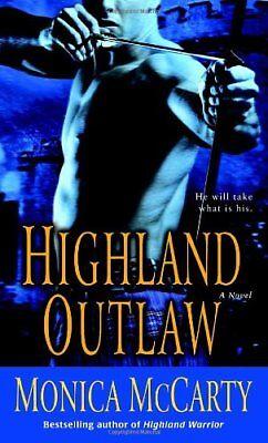 Highland Outlaw  A Novel  Campbell Trilogy