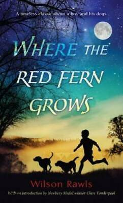 Where the Red Fern Grows - Mass Market Paperback By Rawls, Wilson - GOOD