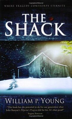 The Shack  Where Tragedy Confronts Eternity By William P  Young