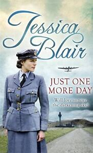 Just One More Day By Jessica Blair. 9780349402710