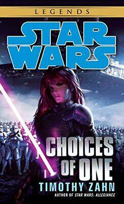 Choices of One: Star Wars Legends (Star Wars (Del Rey)). Zahn 9780345511263<|