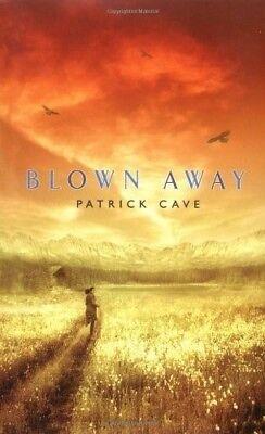 Very Good, Blown Away, Cave, Patrick, Book